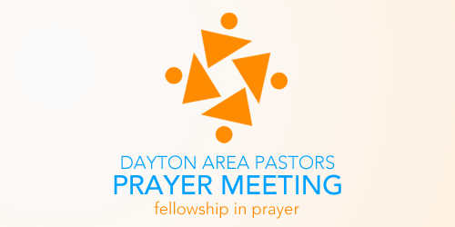 Dayton-Area-Pastors-Prayer-Meeting-Blog